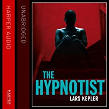 The Hypnotist (       UNABRIDGED) by Lars Kepler Narrated by Eamonn Riley