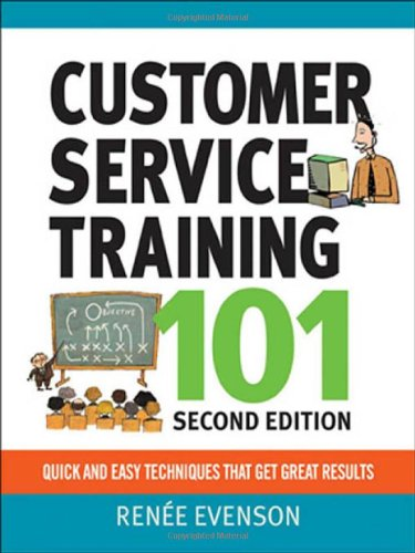 Customer Service Training 101: Quick and Easy Techniques...