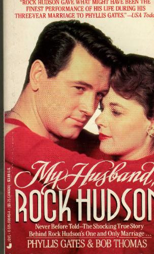 My Husband, Rock Hudson: Phyllis Gates, Bob Thomas: 9780515098402