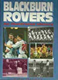 Blackburn Rovers: An Illustrated History Hb