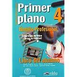 Primer plano 4 Libro del. Alumno +CD Rom (Spanish Edition)