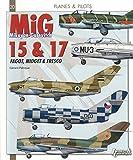 MIG 15, MIG 17 (Planes & Pilots)