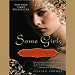 Free Interview: Susie Bright Speaks with Jillian Lauren, Author of 'Some Girls: My Life in a Harem' | Jillian Lauren