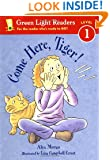 Come Here, Tiger! (Green Light Readers Level 1)