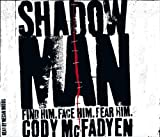 Cody Mcfadyen Shadow Man