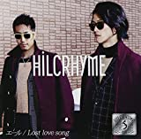 Hilcrhyme「Lost love song」