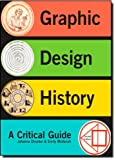Graphic Design History Plus MySearchLab with eText -- Access Card Package (2nd Edition)