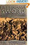 Freedom's Sword, a Historical Novel o...