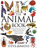 The Animal Book: A Collection of the Fastest, Fiercest, Toughest, Cleverest, Shyest--and Most Surprising--Animals on Earth (054755799X) by Jenkins, Steve