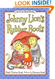 Johnny Lion's Rubber Boots (I Can Read Book 1)