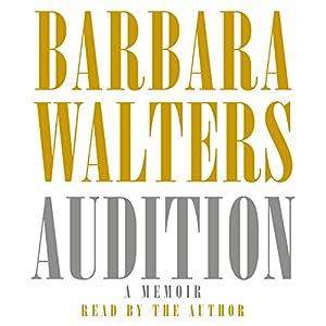 Audition: A Memoir | [Barbara Walters]