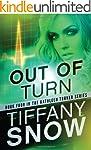 Out of Turn (The Kathleen Turner Seri...