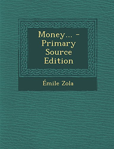 Money... - Primary Source Edition