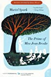 The Prime of Miss Jean Brodie: A Novel (P.S.) (0061711292) by Spark, Muriel