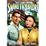 Swing It, Sailor ~ Isabel Jewell,Ray...