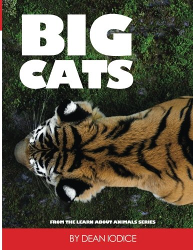 Big Cats (Learn About Animals) (Volume 1)
