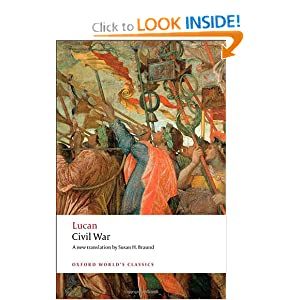 Civil War (Oxford World's Classics) by Lucan and Susan H. Braund