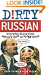 Dirty Russian: Everyday Slang from Wh...