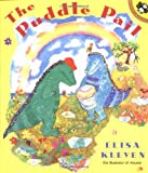 The Puddle Pail (Picture Puffins) (0140565213) by Kleven, Elisa