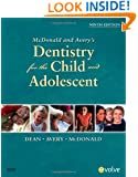 McDonald and Avery Dentistry for the Child and Adolescent, 9e