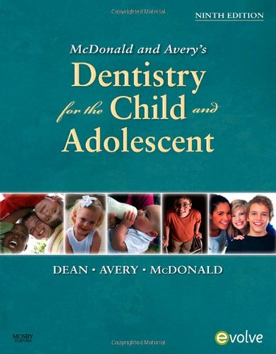 McDonald and Avery Dentistry for the Child and...