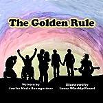 The Golden Rule   Jessica Marie Baumgartner