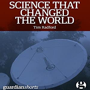 Science That Changed the World Audiobook