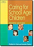 img - for Caring for School Age Children book / textbook / text book