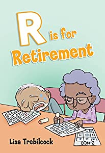 R is for Retirement by Mascot Books