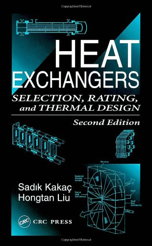 Heat Exchangers: Selection, Rating, and Thermal Design, Second Edition