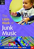 Little Book of Junk Music (Little Books)