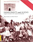 Immigrants and Aliens: A Guide to Sou...