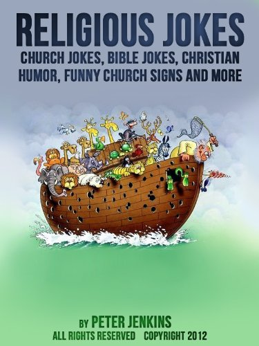 Religious Jokes: Church Jokes, Bible Jokes, Christian Humor, Funny Church Signs and More