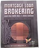 Mortgage Loan Brokering and the Safe Act - Fifth Edition