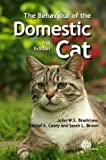img - for The Behaviour of the Domestic Cat book / textbook / text book