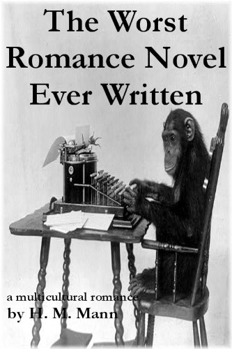The Worst Romance Novel Ever Written