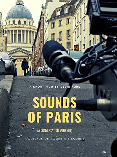 Sounds of Paris (A Conversation With Elie)