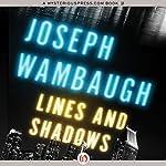Lines and Shadows | Joseph Wambaugh