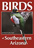 Birds of Southeastern Arizona