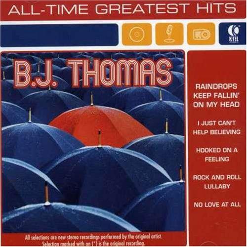 B.J. Thomas - BJ Thomas - All Time Greatest Hits - Zortam Music