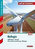 Abitur-Training - Biologie 1 Nordrhein-Westfalen: Zellbiologie, Genetik, Informationsverarbeitung, Ökologie