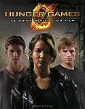 echange, troc Kate Egan - Hunger Games : le guide officiel du film