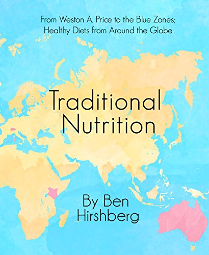 Traditional Nutrition by Ben Hirshberg ebook deal