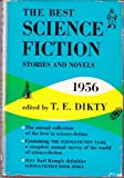The Best Science Fiction Stories and Novels by T.E. Dikty, Ed.