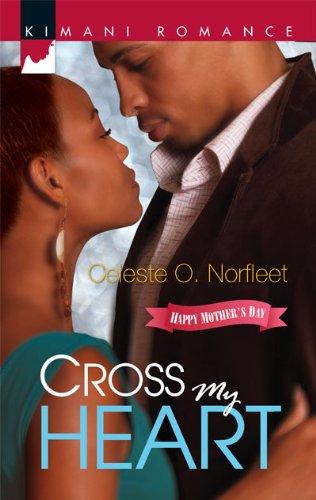 Image of Cross My Heart (Kimani Romance)