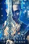 Canaille, Prisonnière, Princesse ('De Couronnes et de Gloire', Tome 2) par Rice