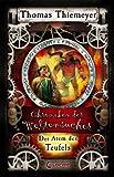 Chroniken der Weltensucher - Der Atem des Teufels: Band 4
