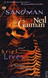Neil Gaiman Sandman - Brief Lives (Vol. 7) (New Edition)