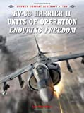 img - for AV-8B Harrier II Units of Operation Enduring Freedom (Combat Aircraft) book / textbook / text book