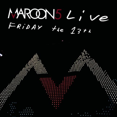 Maroon 5 - Friday The 13th - Zortam Music